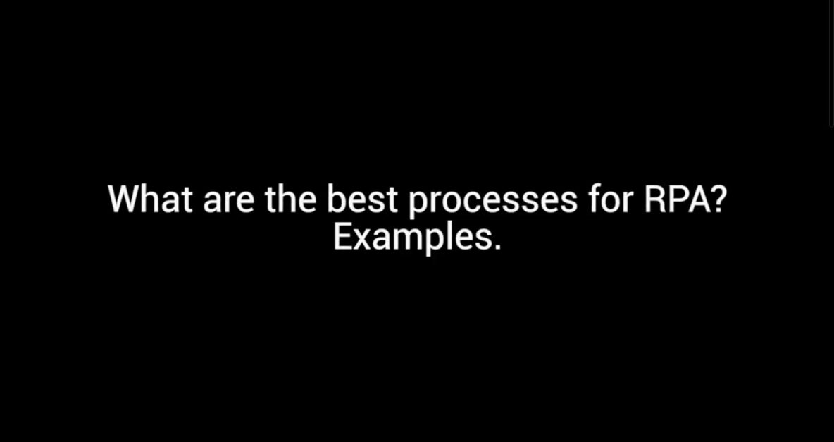 Symphony TV - What Are the Best Processes for RPA