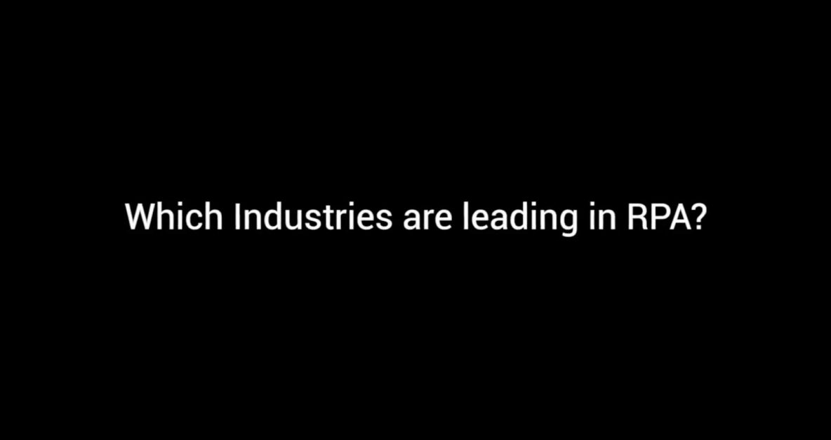 Symphony TV - What Industries are Leading in RPA?