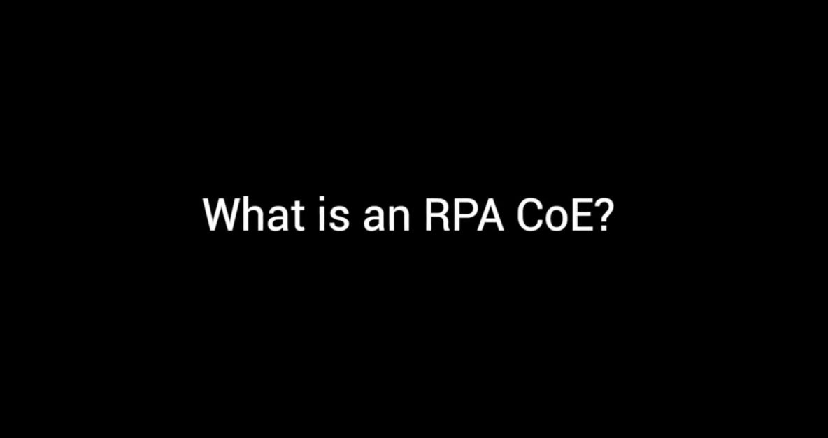 Symphony TV - What is an RPA Center of Excellence